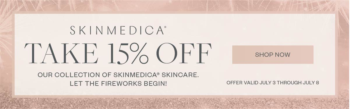 Buy a SkinMedica take 15% OFF our collection of SkinMedica Skincare. Let the fireworks begin! - Promo expires July 8, 2020